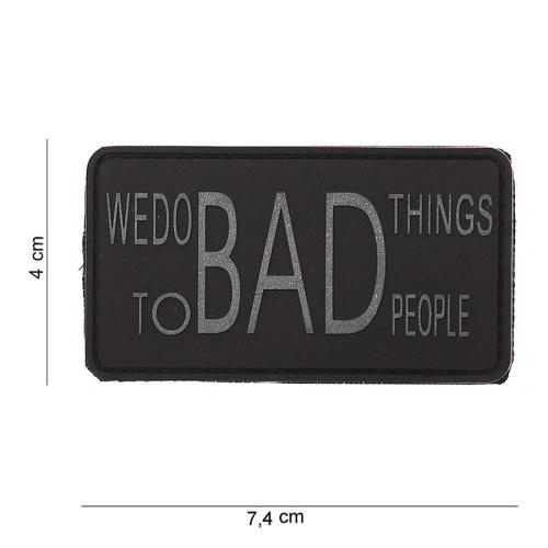 Nášivka 3D gumová We do bad things